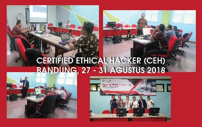 CERTIFIED ETHICAL HACKER (CEH) BANDUNG, 27-31 AGUSTUS 2018